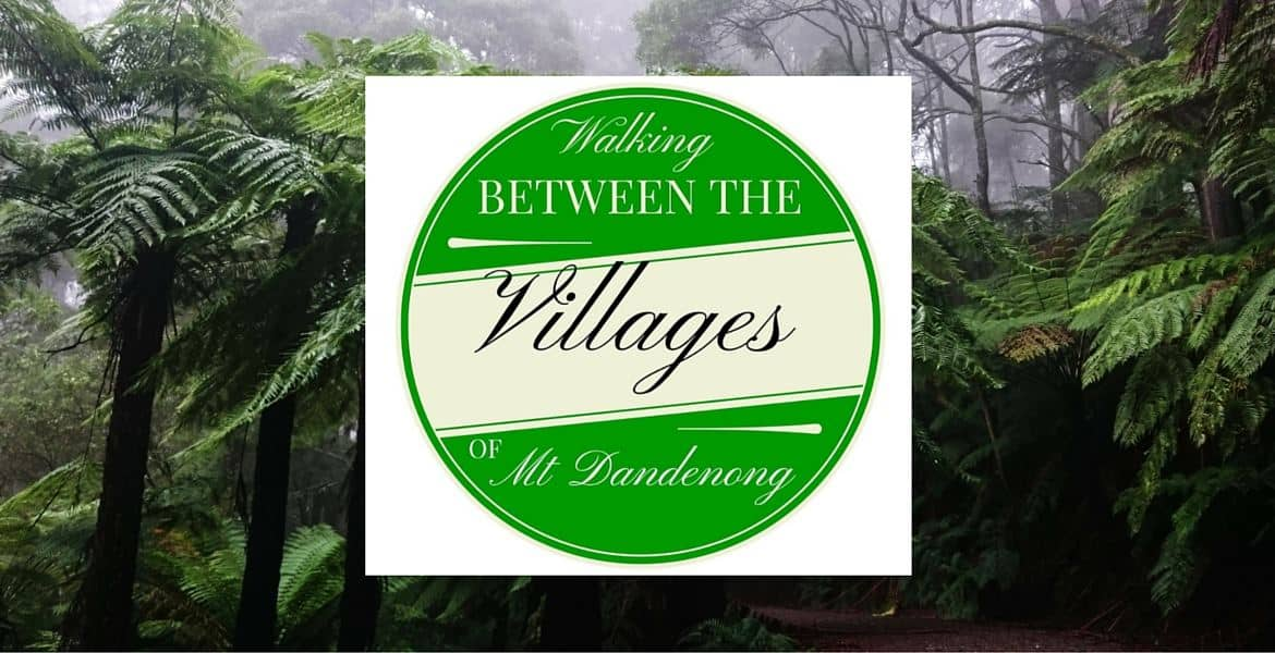 Villages of Mt Dandenong Walks