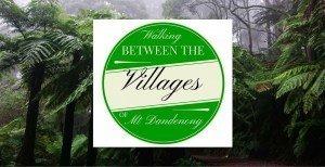 Villages of Mt Dandenong Walks