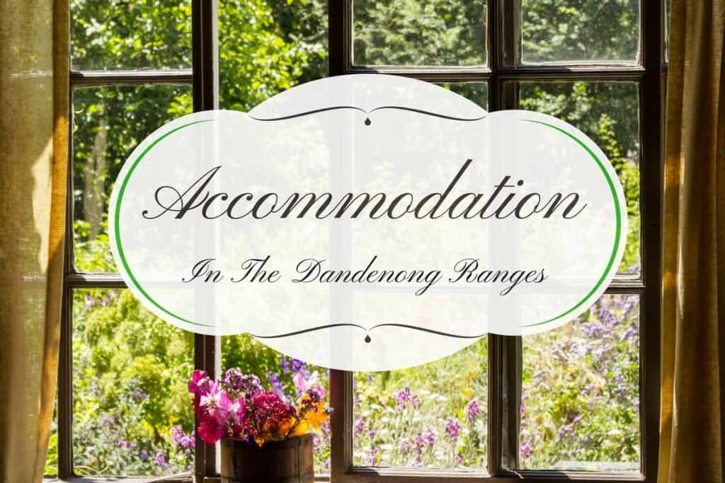Dandenong Ranges Accommodation & Cottages, Victoria Australia