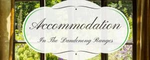 Accommodation in the Dandenong Ranges