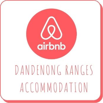 Air BnB Stays in the Dandenong Ranges
